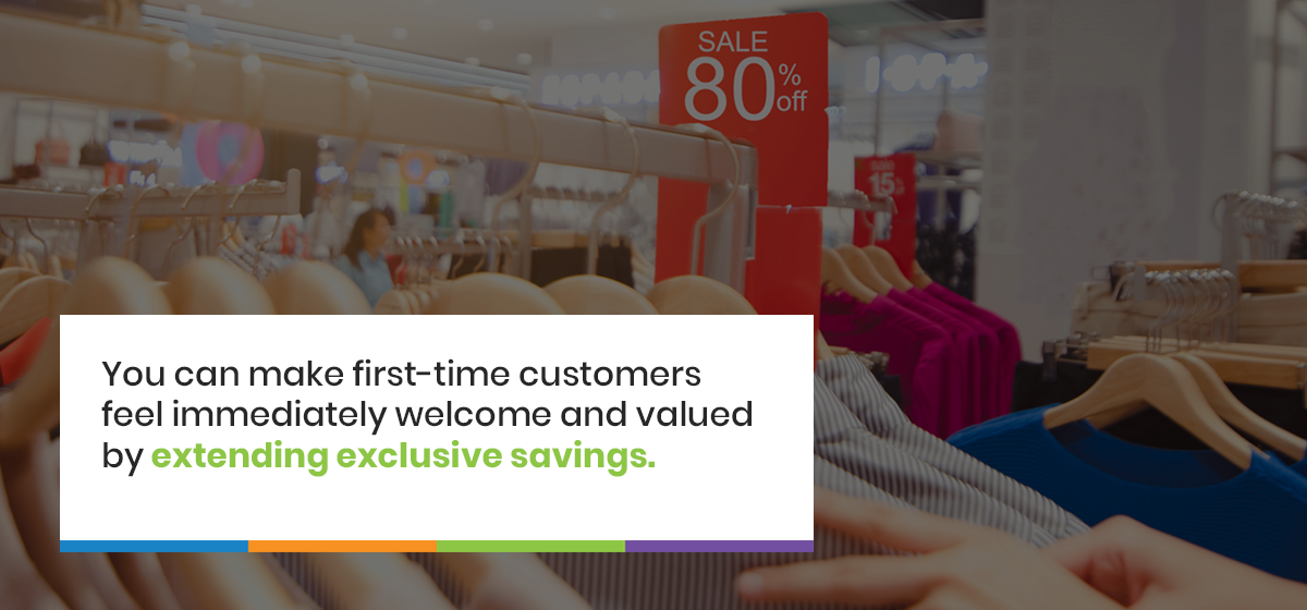 extending exclusive savings to new customers