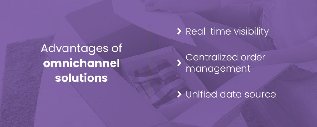 Advantages of omnichannel solutions