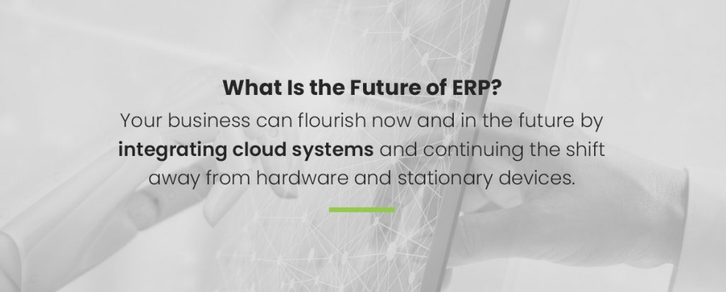 The future of ERP is cloud systems