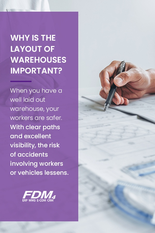 Well laid out warehouses are safer